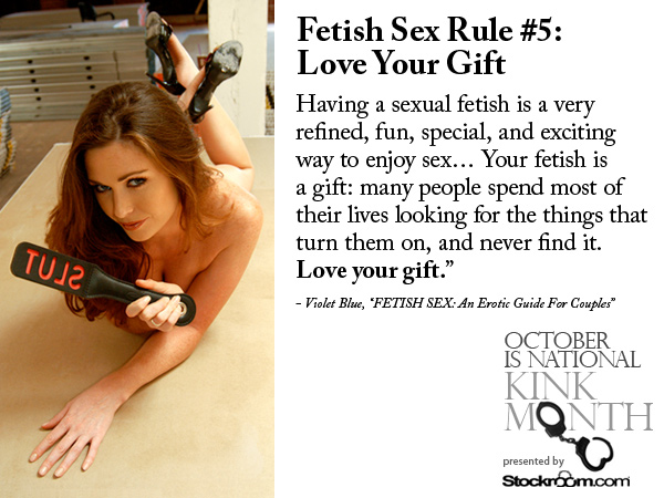 Fetish Sex Rule #5: Love Your Gift from Violet Blue's Fetish Sex: An Erotic Guide for Couples