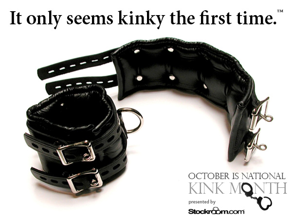 It's only kinky the first time.