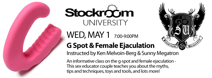 Stockroom University: G-Spot & Female Ejaculation